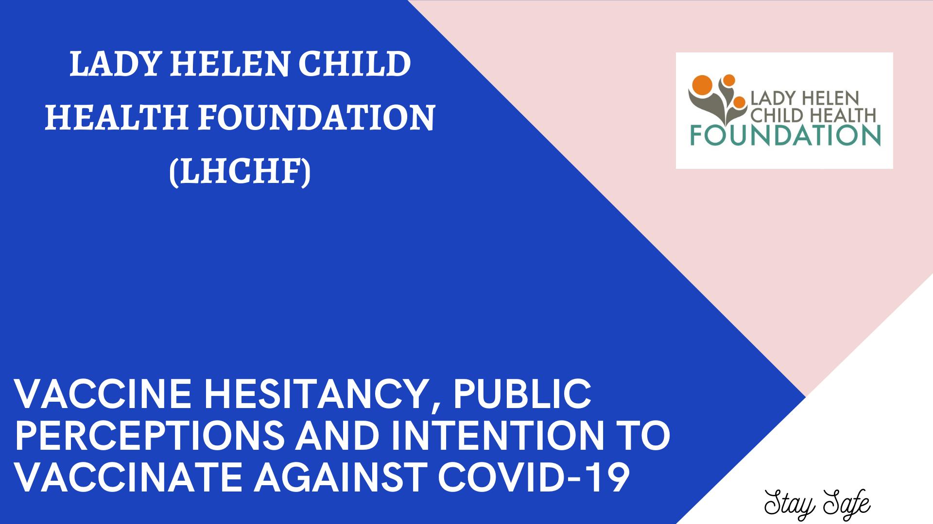 Lady Helen Child Health Foundation